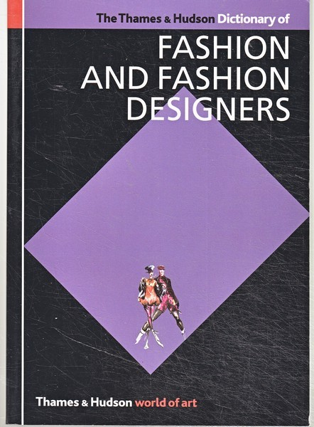 Dictionary of Fashion and Fashion Des 2nd Revised edition