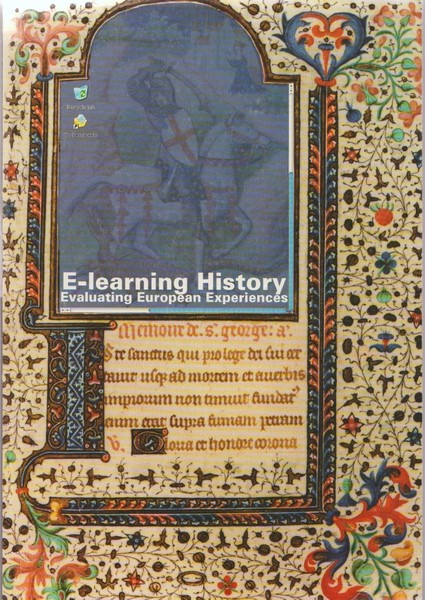E-learning history : evaluating European experiences