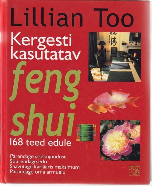 Kergesti kasutatav feng shui 168 teed edule lillian for Lillian too feng shui