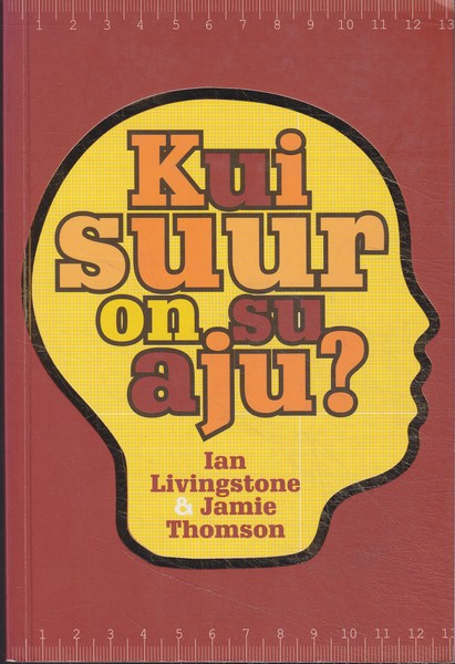 Ian Livingstone & Jamie Thomson Kui suur on su aju?