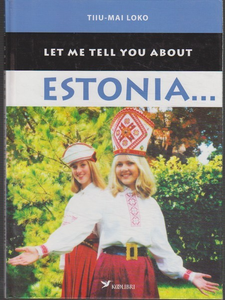 Let me tell you about Estonia...