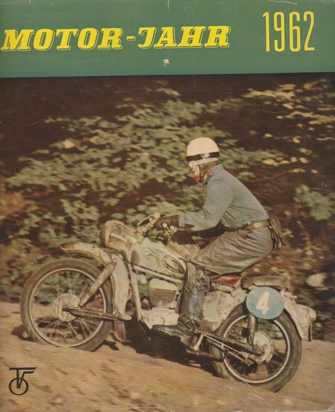 Motor-Jahr 1962 : eine internationale Revue