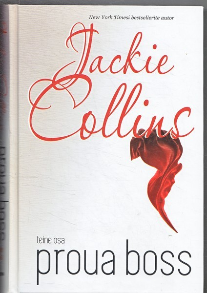 Jackie Collins Proua boss. Teine osa