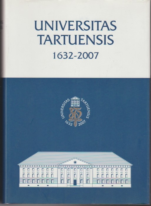 Universitas Tartuensis 1632-2007